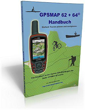 Anleitung GPSMAP 62 GPSMAP 64 Handbuch