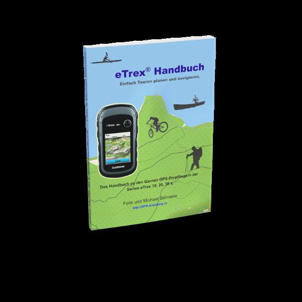 eTrex 10 20 30 Handbuch Anleitung
